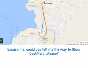 Could you tell me the way to Oban Destillery, please?